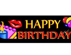 #8 para i need 5 designs for birthday banners por ELNADEJAGER