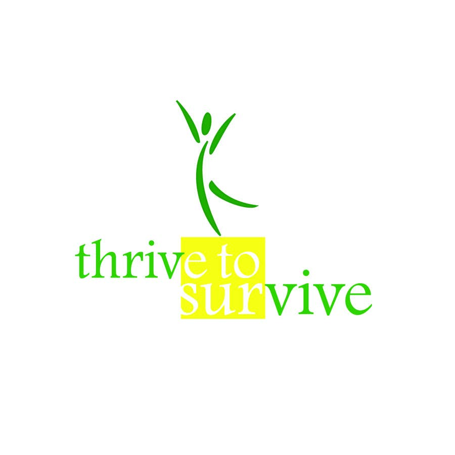 #23 for Design a Logo for Thrive to Survive by zahrazibarazzzz