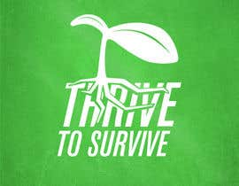 nº 25 pour Design a Logo for Thrive to Survive par dzielnicki