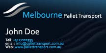 #23 for Design some Business Cards for Melbourne Pallet Transport by hammadraja