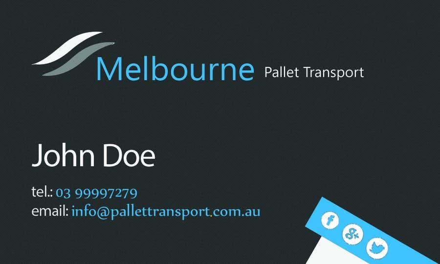 #10 for Design some Business Cards for Melbourne Pallet Transport by Fidelism