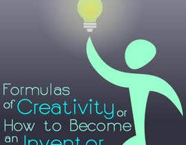 "dean95 tarafından Illustrate the cover of the book ""FORMULAS OF CREATIVITY OR HOW TO BECOME AN INVENTOR"" for me için no 6"