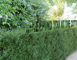 #35 para I need some Graphic Design for a strapline cut in a hedge por dirak696
