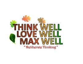 #165 para Logo for ThinkWell LoveWell MaxWell por krazyshail