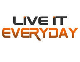 #33 cho Design a T-Shirt for Live it 712 (Live it Everyday) bởi alkasingh2000