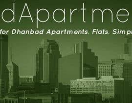 #9 untuk Design a Banner for DhanbadApartments.com oleh abhijeet2405