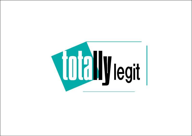 Kilpailutyö #3 kilpailussa Design a Logo for TotallyLegit.Com.Au