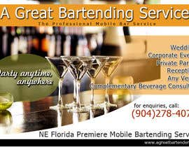 #24 para Design a Flyer for Catering and a Bartending Business - Future Work Needed Also por arteastik