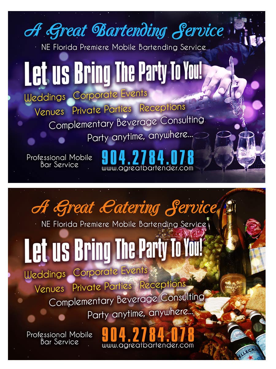 #28 for Design a Flyer for Catering and a Bartending Business - Future Work Needed Also by b74design