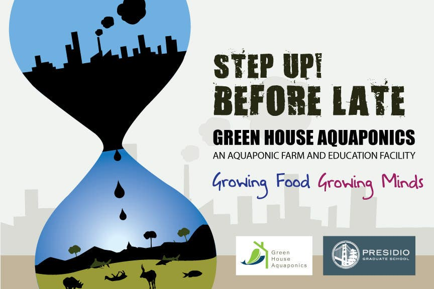 Contest Entry #7 for Business Poster for Green House Aquaponics