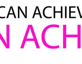 #33 cho Design a Logo for I Can Achieve bởi muhtasimsafee