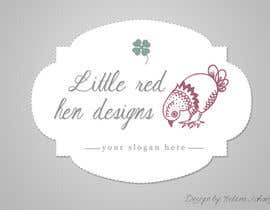 helenasdesign tarafından Design a Logo for Little Red Hen Designs için no 57