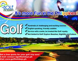 #25 untuk Poster/ Advertisement for Golf Holidays  - RUSH Deadline Sep.13 oleh armanlim