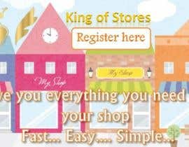 #27 for Design an Advertisement for King Of Stores by professionaldeal