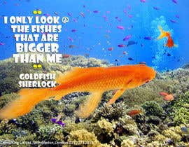 #2 untuk Poster design: I only look at fishes that are bigger than me oleh Kusmin