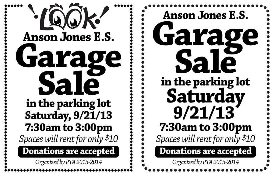 """Inscrição nº 15 do Concurso para Design an Advertisement for Anson Jones ES """"Garage Sale"""""""