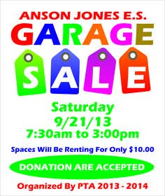 "eltorozzz tarafından Design an Advertisement for Anson Jones ES ""Garage Sale"" için no 13"