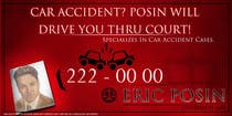 Graphic Design Contest Entry #140 for Design a billboard for Injury Attorney Eric Posin