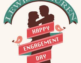 #27 for DESIGN SOME POSTERS FOR OUR ENGAGEMENT PARTY by Mimi214