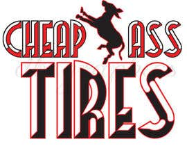 "#25 for Design a trademark logo for  ""Cheap Ass Tires"" by dbridges"
