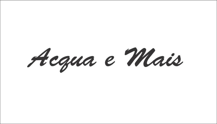 Contest Entry #7 for Acqua e Mais -> is the name of the company. please follow the style on the image attached