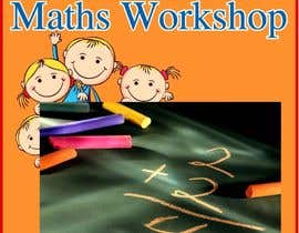 #33 para Design a Flyer for a School Maths Workshop por amcgabeykoon