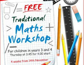 nº 40 pour Design a Flyer for a School Maths Workshop par amcgabeykoon