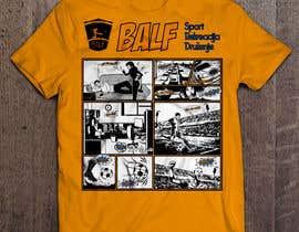 #16 para Design a T-Shirt BALF por qwasoff