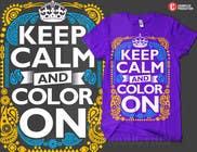 Graphic Design Entri Peraduan #10 for Design a T-Shirt for Coloring Books fans (Teespring, Amazon Merch)