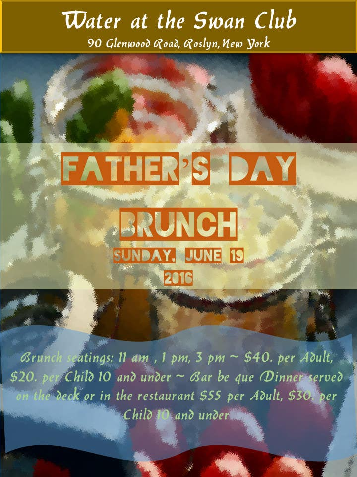 Contest Entry #                                        13                                      for                                         Father's Day Flyer for our Restaurant