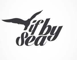 "Simental02 tarafından Design a Logo for ""If By Sea"" için no 310"