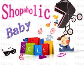 #31 for Design a Logo for a baby and children's store called shopaholic Baby af MsNeeley