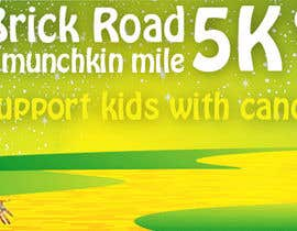 Nro 19 kilpailuun Yellow Brick Road 5K Banner/Billboard käyttäjältä ViktorKallio