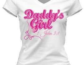 anushka3000 tarafından Design a T-Shirt - Daddy's Girl için no 42