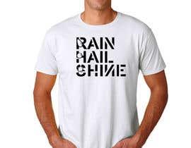 Nro 25 kilpailuun Design a T-Shirt RAIN HAIL SHINE käyttäjältä ArtyRyan