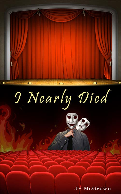 Konkurrenceindlæg #                                        5                                      for                                         I Nearly Died - electronic jacket cover needed for Kindle publication