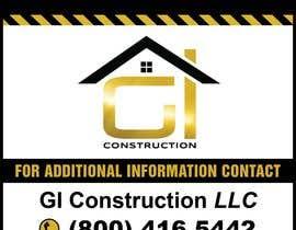 Nro 14 kilpailuun Design a Construction job site sign käyttäjältä teAmGrafic