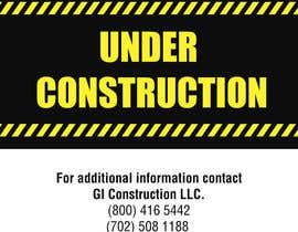 Nro 12 kilpailuun Design a Construction job site sign käyttäjältä cjpgraphics