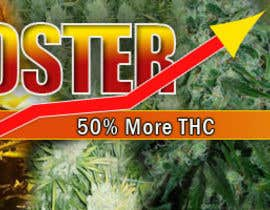 #22 untuk Design a banner for a marijuana fertilizer oleh authenticweb