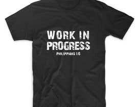 adstyling tarafından Design a T-Shirt - Philippians 1:6 için no 13