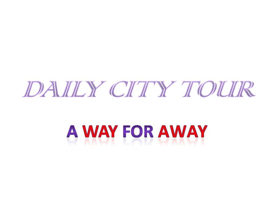 #126 for Slogan Project - City tour. by rahultowrite