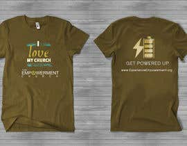 #14 para Design a T-Shirt for The Empowerment Church por reblien