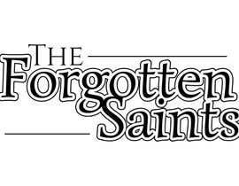 #32 for Design a Logo for The Forgotten Saints by codefive
