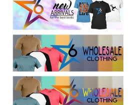 Nro 17 kilpailuun Design 2 Banner for Clothing store käyttäjältä uzairfarooq2013