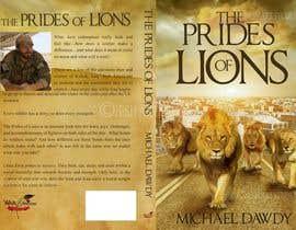 Nro 30 kilpailuun Book Cover Design - The Prides of Lions käyttäjältä jeshartstudio