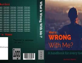 Rahulllkumarrr tarafından Book Cover Design - What is wrong with me? için no 6