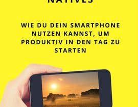 Nro 7 kilpailuun Design an E-Book Cover for a Guide about the perfect morning routine for digital Natives käyttäjältä Arnaldoweb