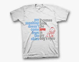 rrathore007 tarafından Design a T-Shirt for Dog lovers & Fitness lovers için no 76