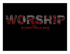 #28 para Design a T-Shirt for Live it 712 (worship is more than a song) por brandee75