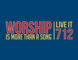 nº 60 pour Design a T-Shirt for Live it 712 (worship is more than a song) par mishasvetenco